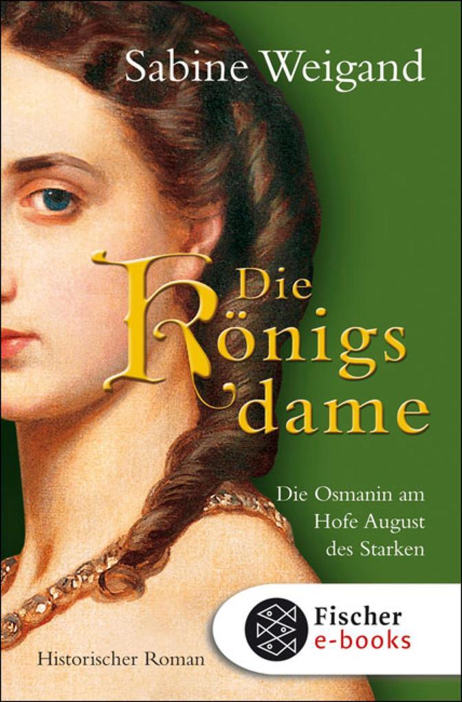 Die Königsdame als eBook von Sabine Weigand