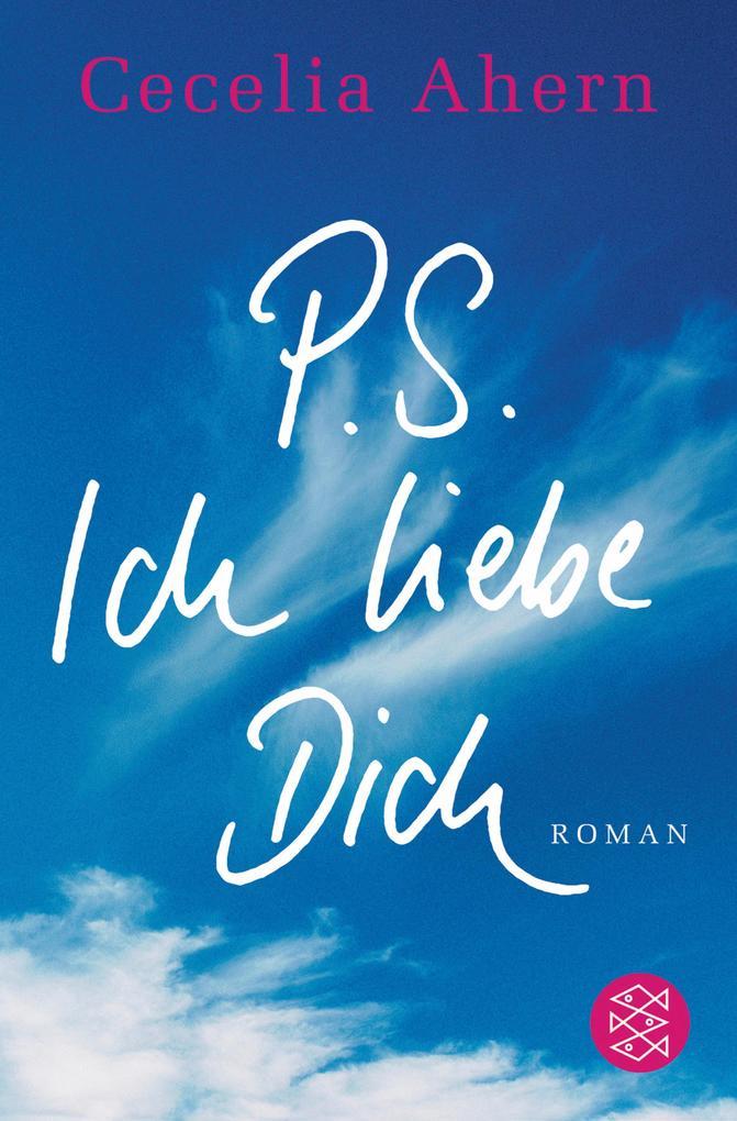 P.S. Ich liebe Dich als eBook von Cecelia Ahern