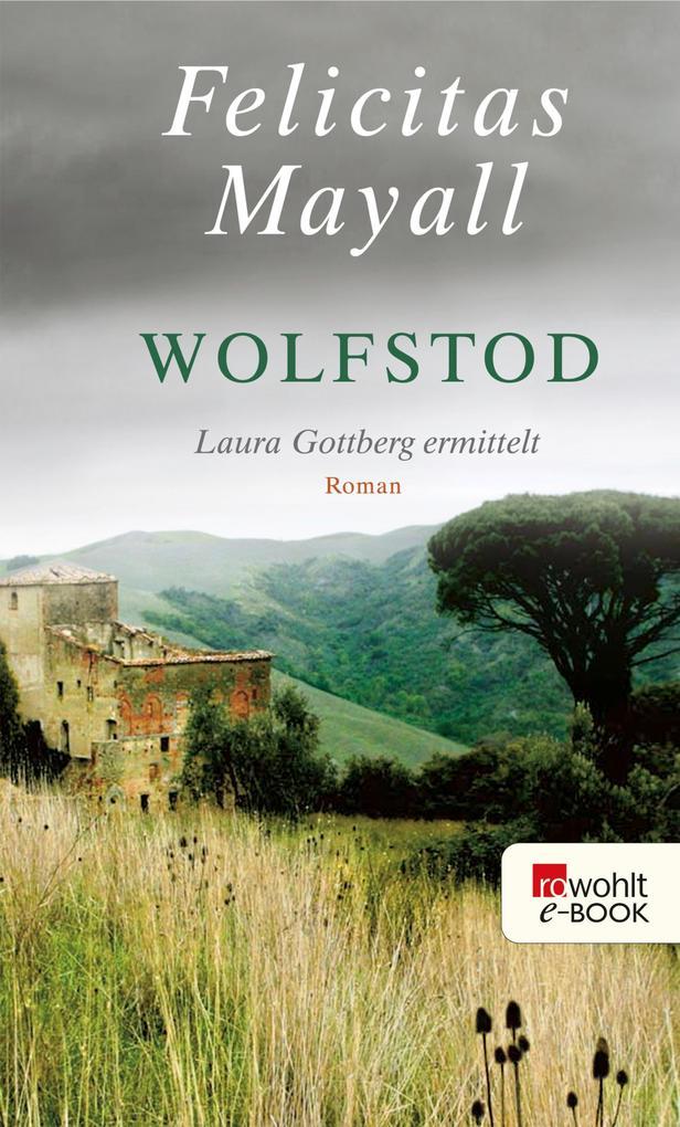 Wolfstod als eBook von Felicitas Mayall