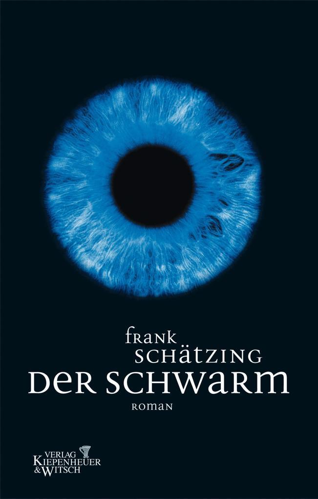 Der Schwarm als eBook von Frank Schätzing
