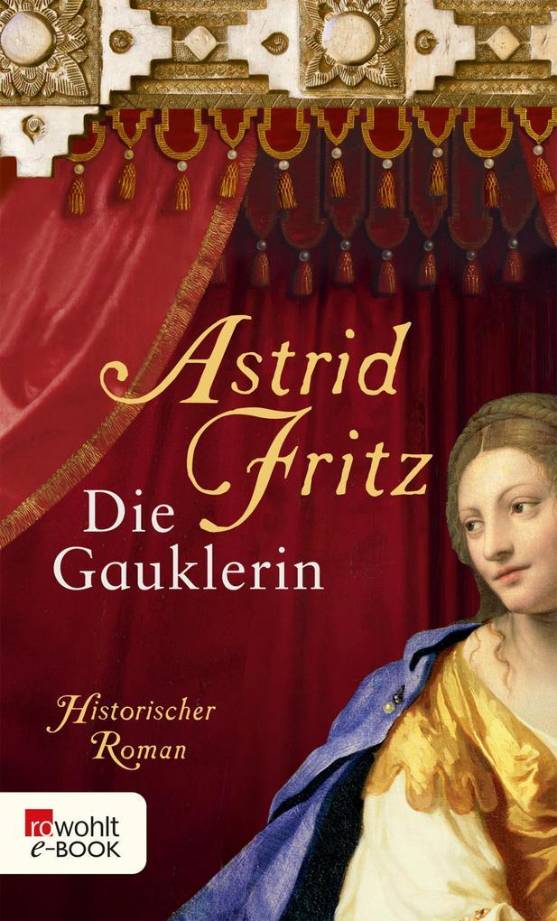Die Gauklerin als eBook von Astrid Fritz