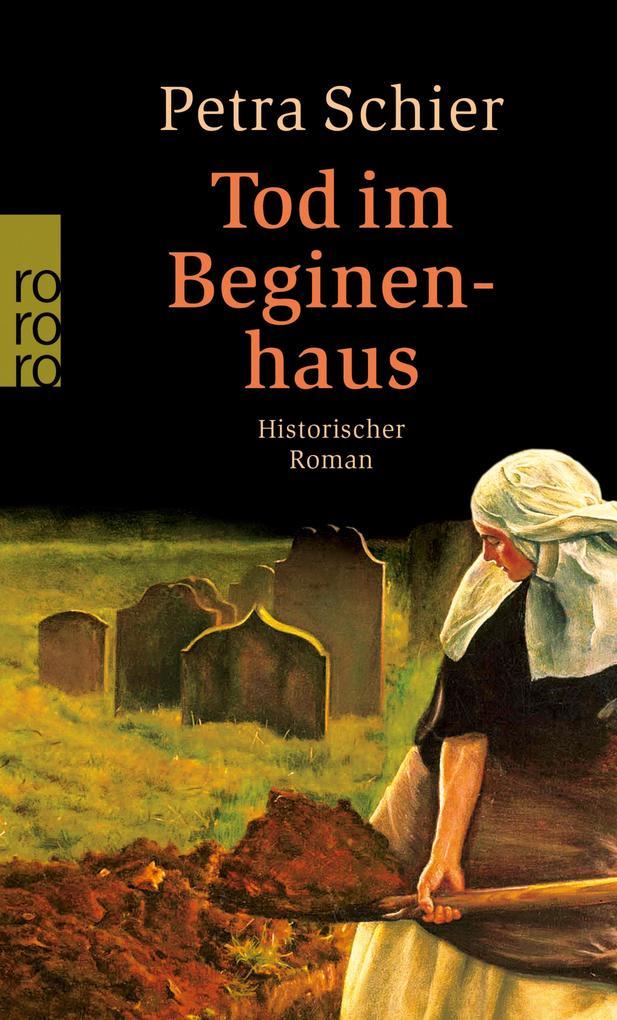 Tod im Beginenhaus als eBook von Petra Schier