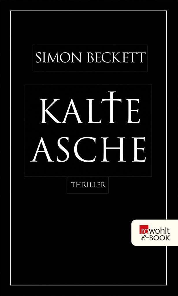 Kalte Asche als eBook von Simon Beckett