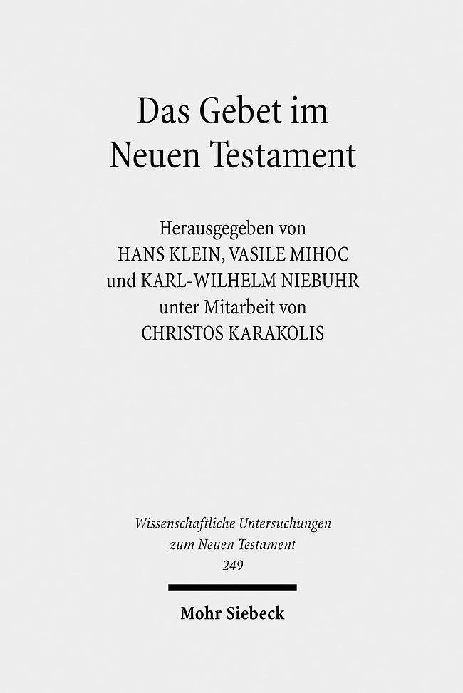 Das Gebet im Neuen Testament als Buch von Christos Karakolis