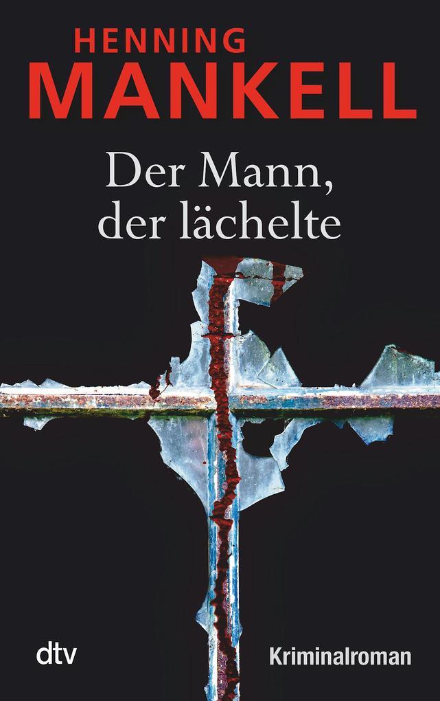 Der Mann, der lächelte als Taschenbuch von Henning Mankell