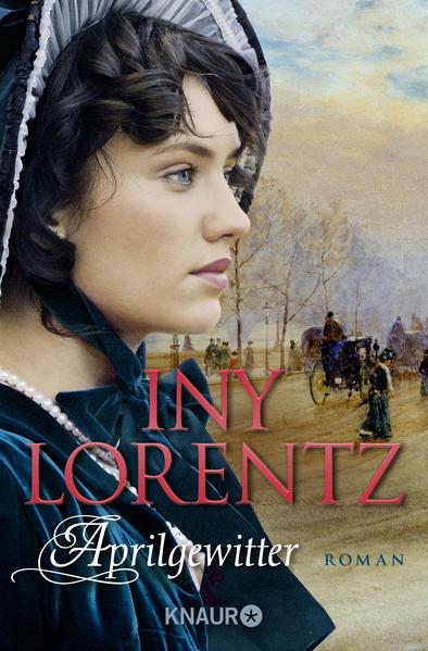Aprilgewitter als Taschenbuch von Iny Lorentz