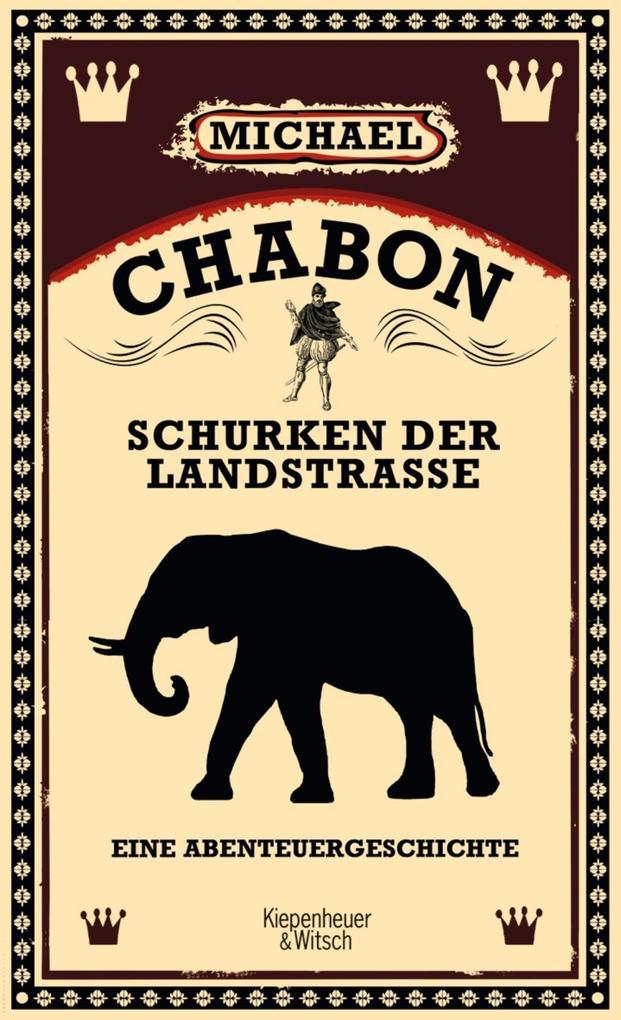 Schurken der Landstraße als Buch von Michael Chabon