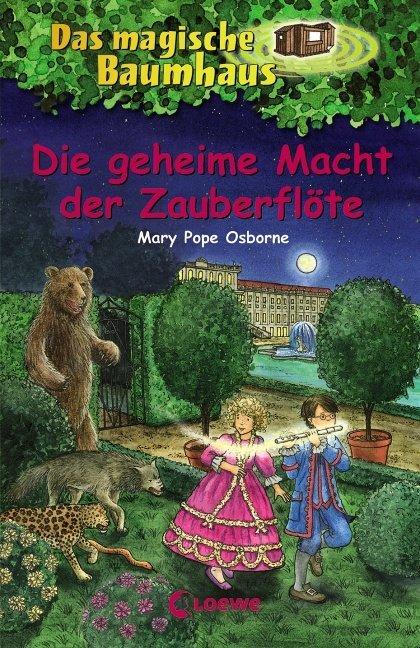 Das magische Baumhaus 39. Die geheime Macht der Zauberflöte als Buch von Mary Pope Osborne