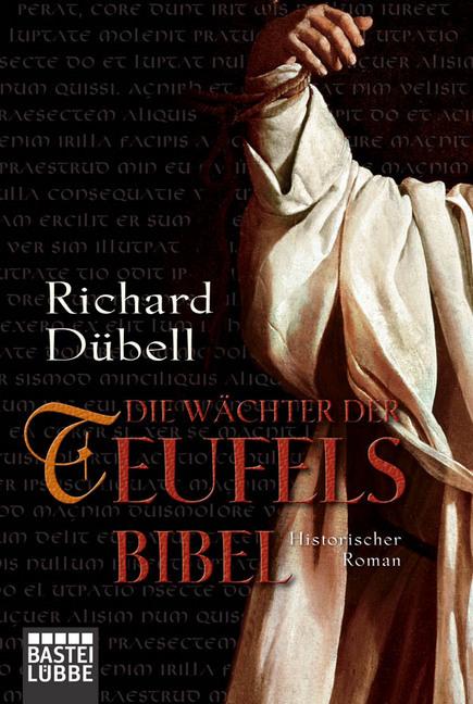 Die Wächter der Teufelsbibel als Taschenbuch von Richard Dübell
