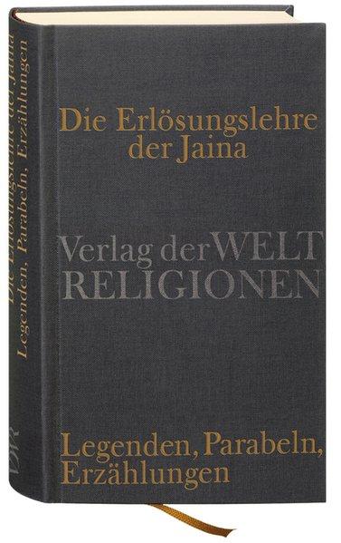 Die Erlösungslehre der Jaina als Buch von