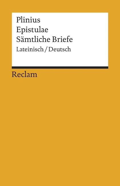 Epistulae / Sämtliche Briefe als Taschenbuch von Gaius Plinius Secundus