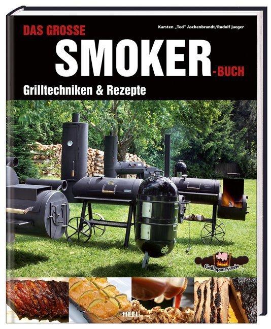 Das große Smoker-Buch als Buch von Karsten Aschenbrandt, Rudolf Jaeger