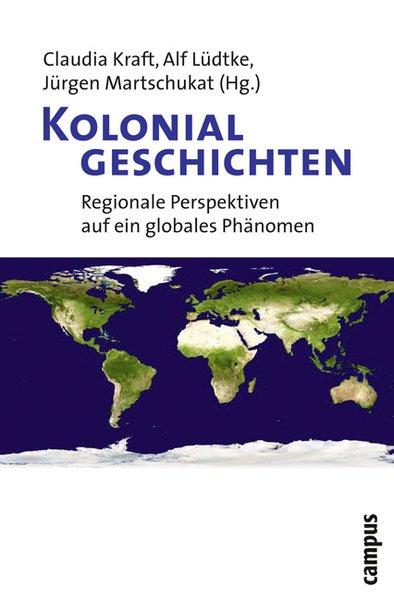 Kolonialgeschichten als Buch von Mark Bassin, Frederick Cooper, James Gilbert, Jens Jäger, Michael Kim