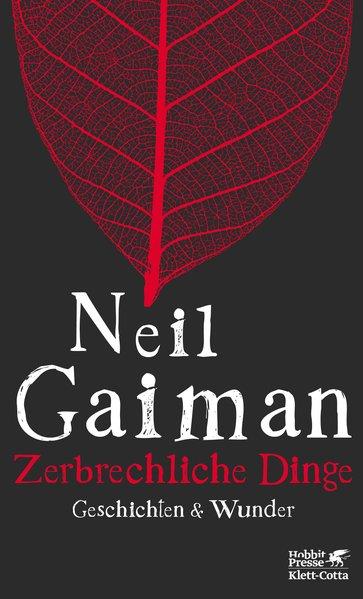 Zerbrechliche Dinge als Buch von Neil Gaiman
