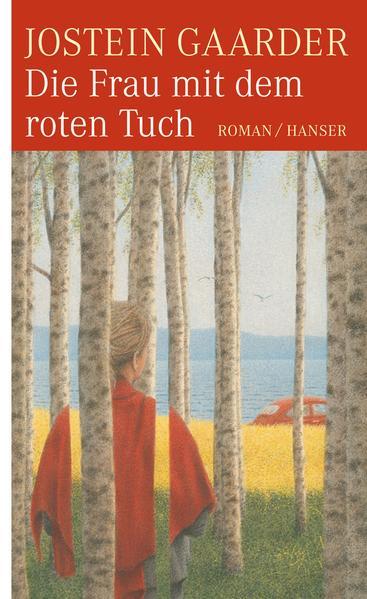 Die Frau mit dem roten Tuch als Buch von Jostein Gaarder