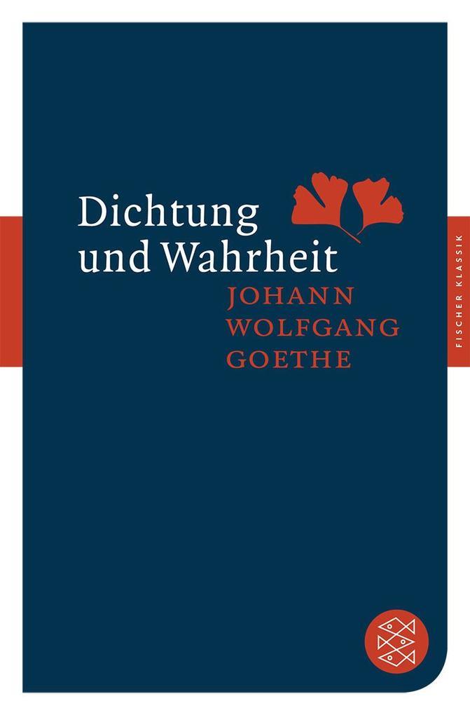 Dichtung und Wahrheit als Taschenbuch von Johann Wolfgang Goethe