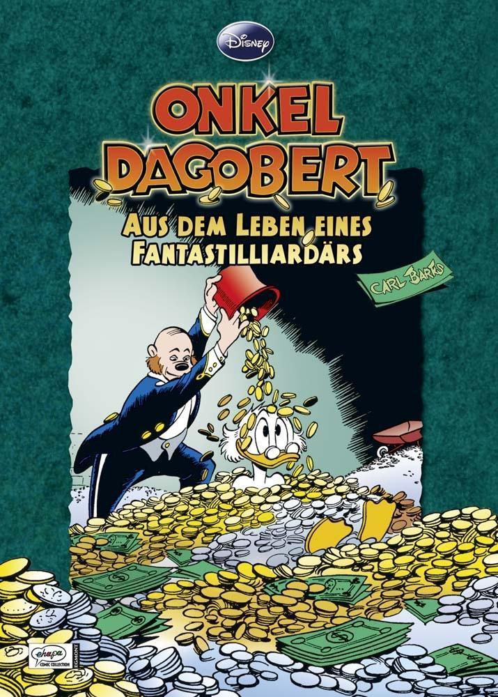 Disney: Onkel Dagobert - Aus dem Leben eines Fantastilliardärs als Buch von Carl Barks