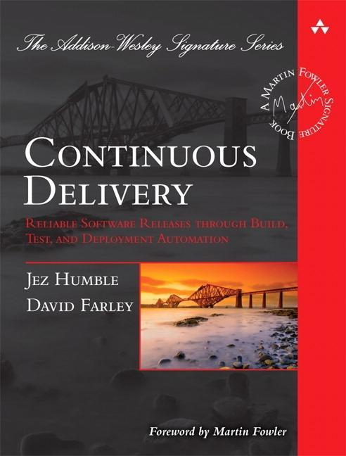 Continuous Delivery als Buch von Jez Humble, David Farley