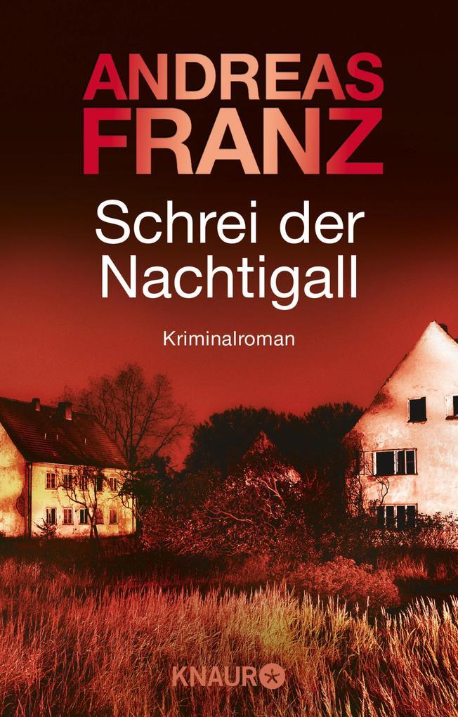 Schrei der Nachtigall als eBook von Andreas Franz