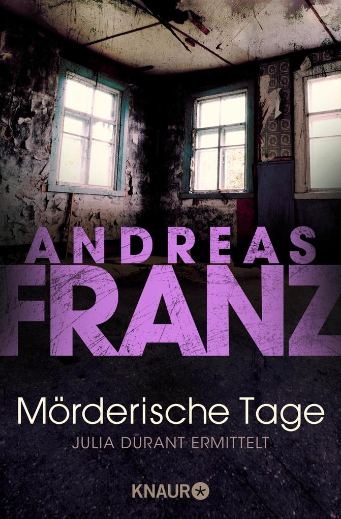 Mörderische Tage als eBook von Andreas Franz