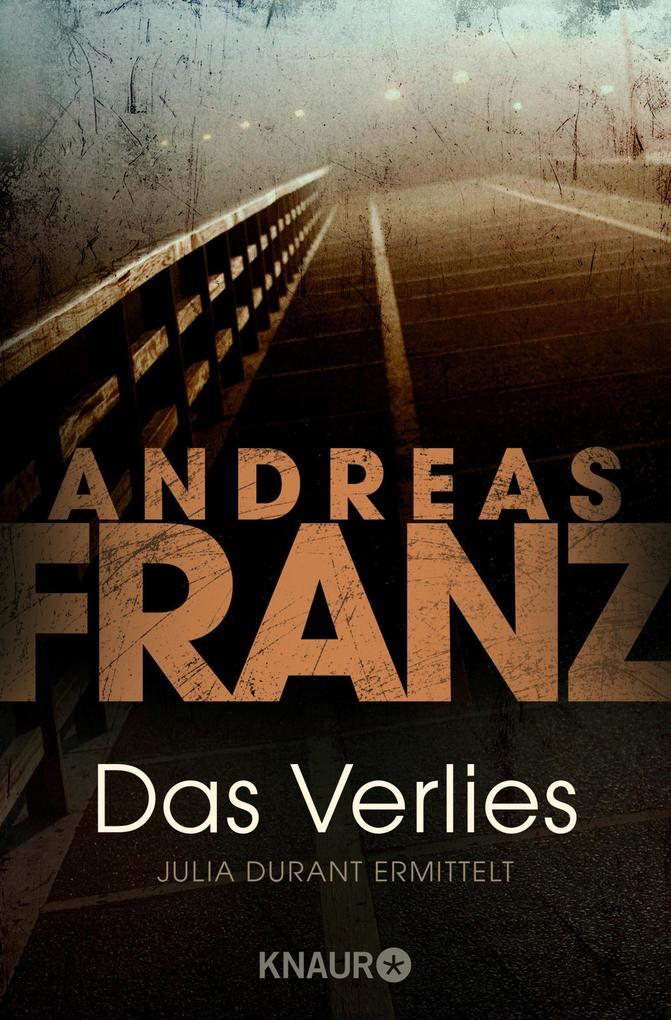Das Verlies als eBook von Andreas Franz