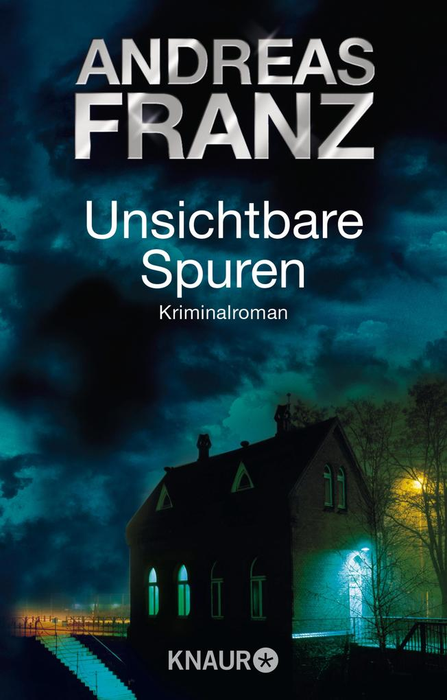 Unsichtbare Spuren als eBook von Andreas Franz