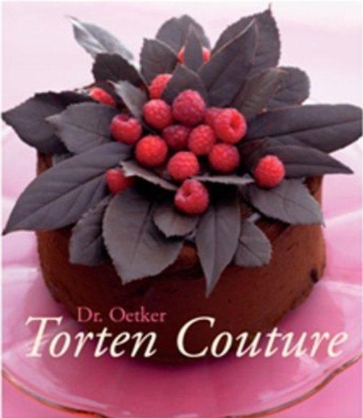Torten Couture als Buch von Dr. Oetker