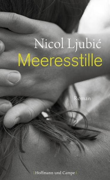 Meeresstille als Buch von Nicol Ljubic