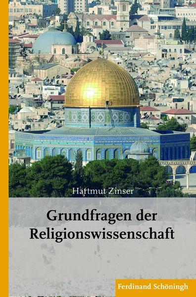 Grundfragen der Religionswissenschaft als Buch von Hartmut Zinser
