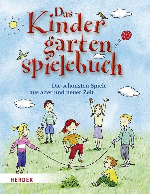Das Kindergartenspielebuch als Buch von Mechthild Wessel, Brigitte Vom Wege