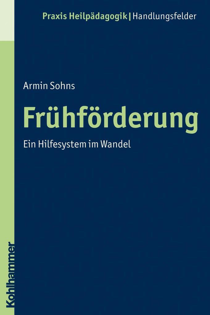 Frühförderung als Buch von Armin Sohns