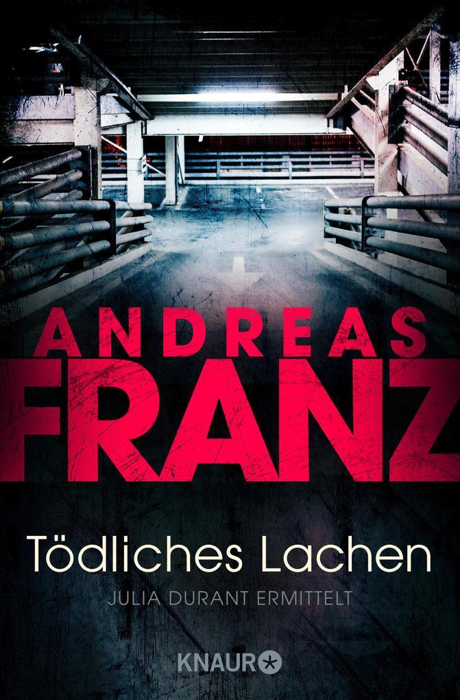 Tödliches Lachen als eBook von Andreas Franz