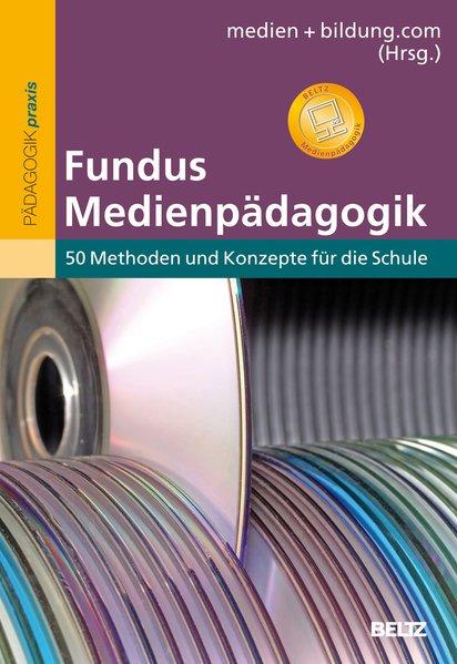 Fundus Medienpädagogik als Buch von Katja Friedrich, Christian Kleinhanß