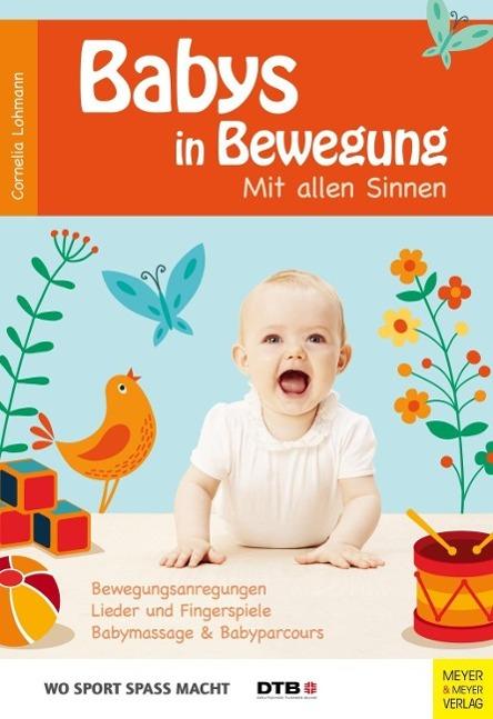 Wo Sport Spass macht: Babys in Bewegung als Buc...
