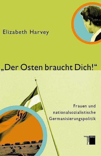 Der Osten braucht dich! als Buch von Elizabeth Harvey