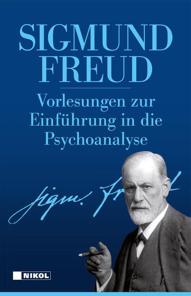 Vorlesungen zur Einführung in die Psychoanalyse als Buch von Sigmund Freud