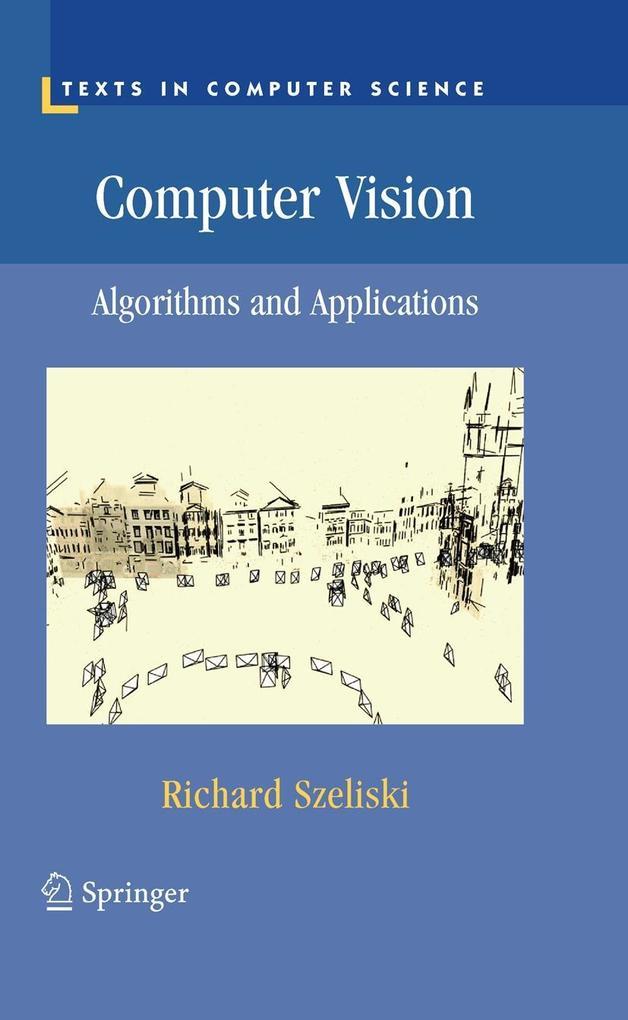 Computer Vision als Buch von Richard Szeliski