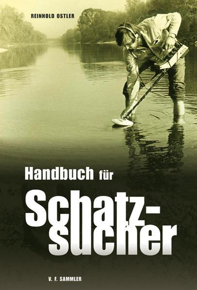 Handbuch für Schatzsucher als Buch von Ostler Reinhold