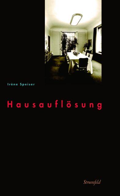 Hausauflösung als Buch von Irène Speiser