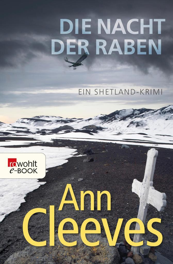 Die Nacht der Raben als eBook von Ann Cleeves
