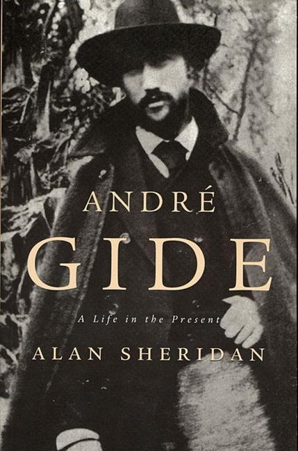 Andre Gide: A Life in the Present als Taschenbuch