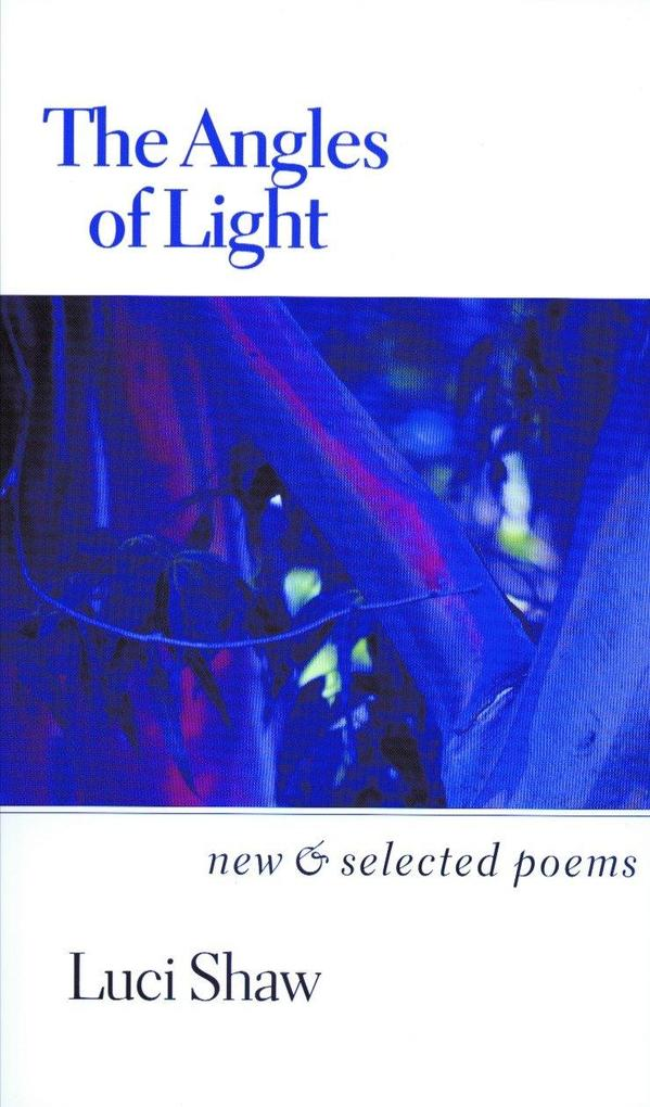 The Angles of Light: New and Selected Poems als Taschenbuch