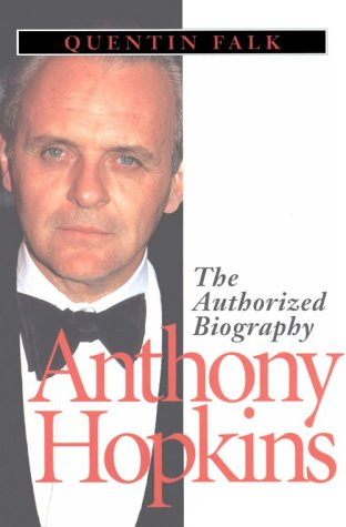Anthony Hopkins: The Authorized Biography als Taschenbuch