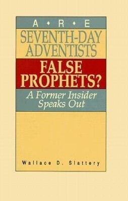 Are Seventh-Day Adventists False Prophets? als Taschenbuch