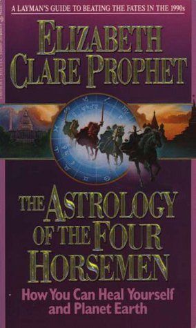 The Astrology of the Four Horsemen: How You Can Heal Yourself and Planet Earth als Taschenbuch