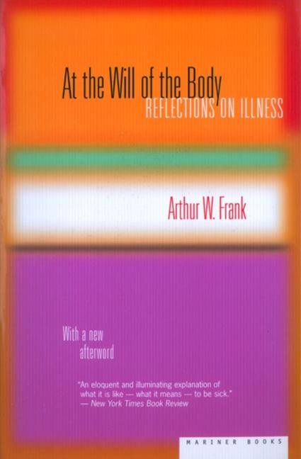 At the Will of the Body: Reflections on Illness als Taschenbuch