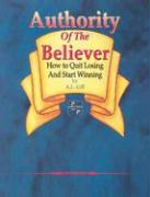 Authority of the Believer: als Taschenbuch