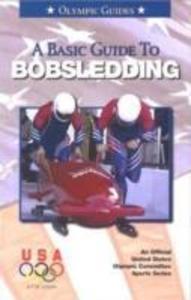 A Basic Guide to Bobsledding als Taschenbuch