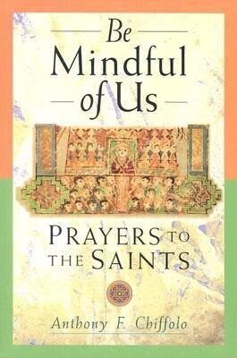 Be Mindful of Us: Prayers to the Saints als Taschenbuch