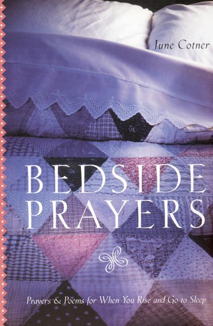 Bedside Prayers LP: Prayers & Poems for When You Rise and Go to Sleep als Taschenbuch